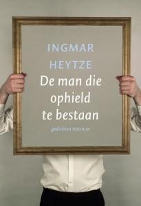 Ingmar Heytze de man die ophield te bestaan
